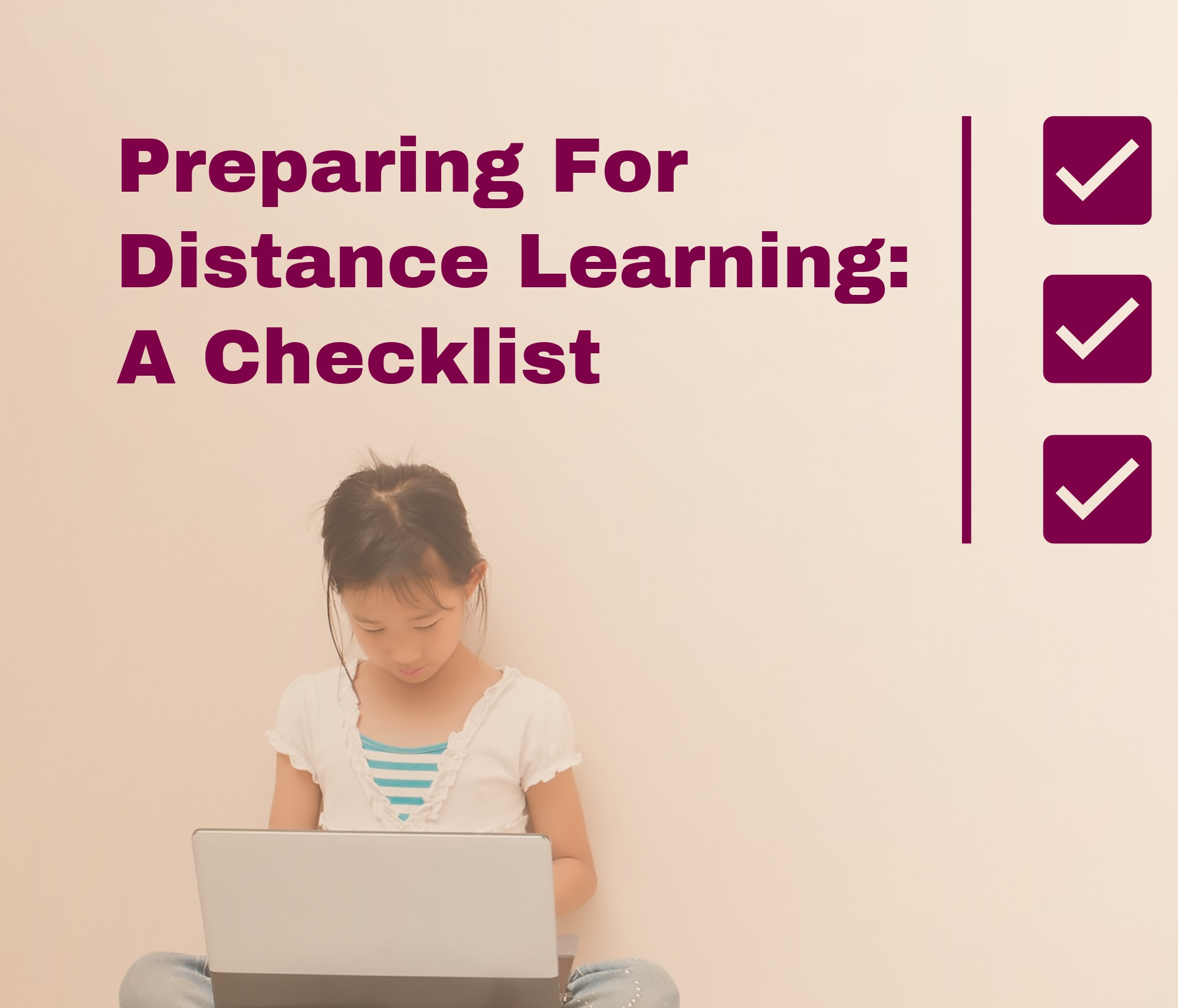 Tech checklist for remote learning school